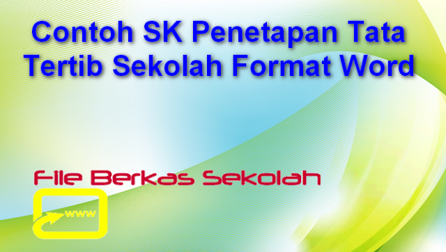 Contoh SK Penetapan Tata Tertib Sekolah Format Word