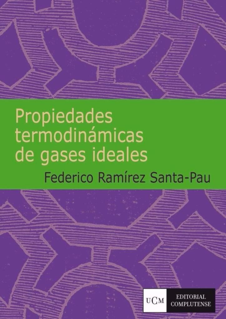 Propiedades termodinámicas de los gases ideales – Federico Ramírez Santa-Pau