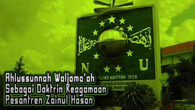 Makalah Ahlussunnah Waljama'ah Sebagai Doktrin Keagamaan Pesantren Zainul Hasan