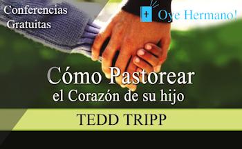 Cómo Pastorear el Corazón de su hijo | Tedd Tripp