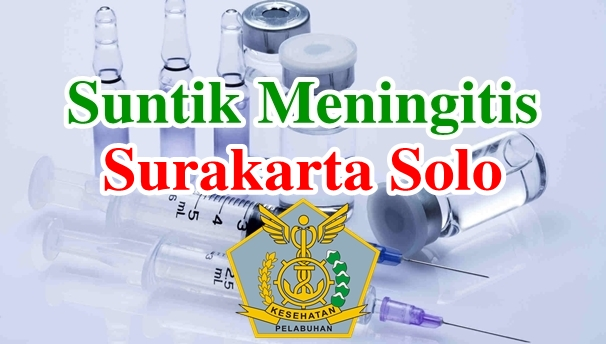 Alamat Tempat Suntik Vaksin Meningitis di Surakarta Solo