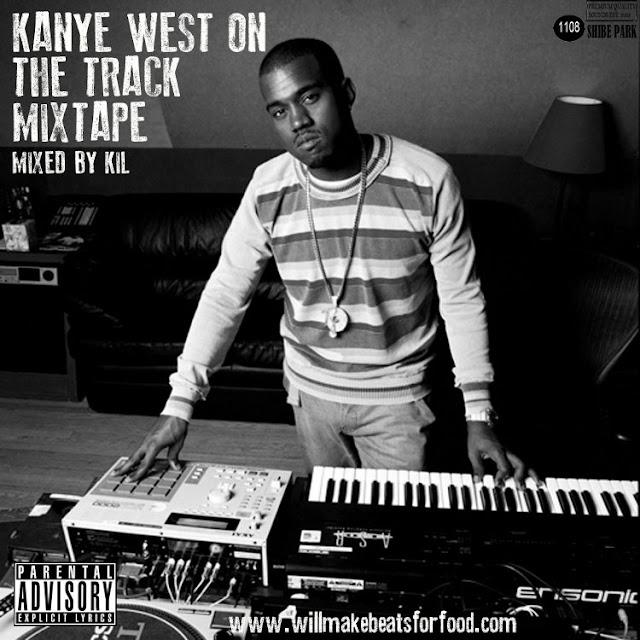 Kanye West On The Track Mixtape