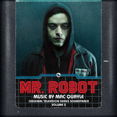 Mr. Robot Vol. 3 Soundtrack Mac Quayle
