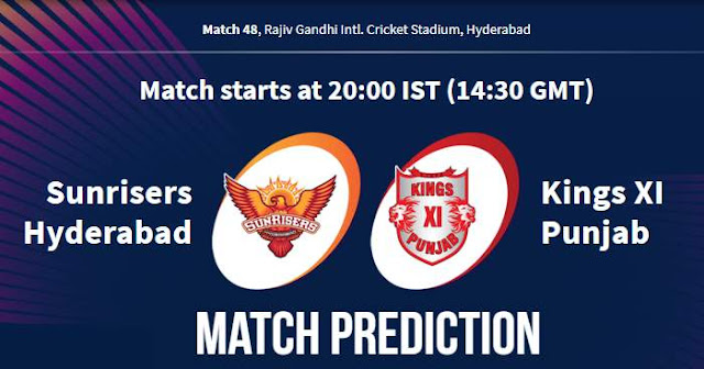 VIVO IPL 2019 Match 48 SRH vs KXIP Match Prediction, Probable Playing XI: Who Will Win?