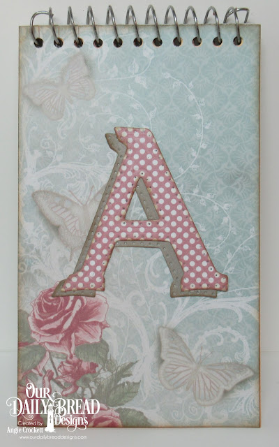 ODBD Custom Letter A Die, ODBD Shabby Rose Paper Collection, ODBD Shabby Pastels Paper Collection, Steno Designed by Angie Crockett