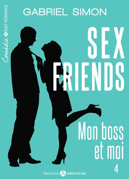 Sex Friends - Mon boss et moi - Vol. 3&4/4