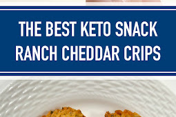 The Best Keto Snack Ranch Cheddar Crisps