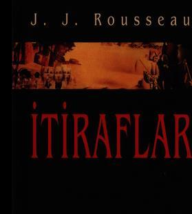 Jean Jacques Rousseau - İtiraflar