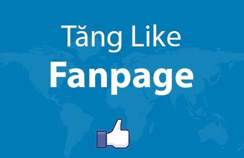 Cách tăng like hiệu quả cho Fanpage không tốn kém thời gian, tiền bạc