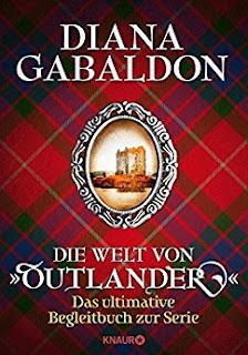 """Neuerscheinungen im November 2017 #1 - Die Welt von """"Outlander"""": Das ultimative Begleitbuch zur Serie von Diana Gabaldon"""