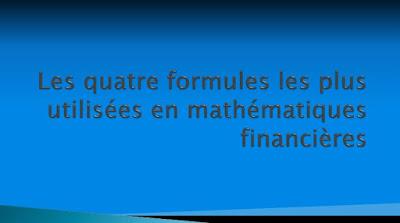 Formules usuelles de mathématiques financières