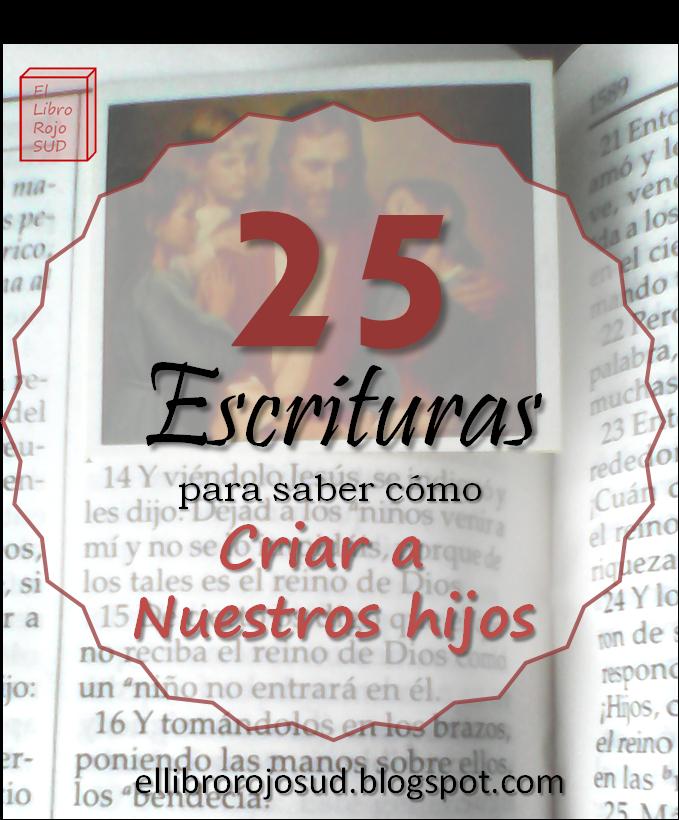 El Libro Rojo Sud 25 Versículos Para Ayudarnos A Criar A