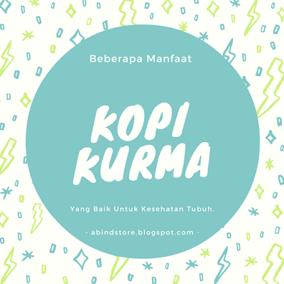 Kopi Biji Kurma - Herbal Drink