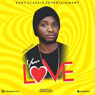 King Kay- Your Love