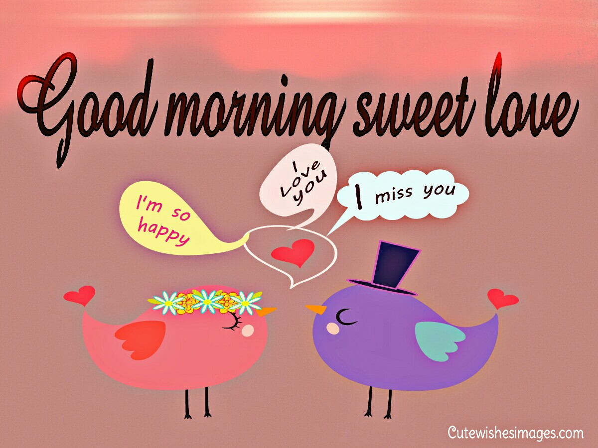 Sweety Good Morning Messages Cute Wishes Images Quotes Love