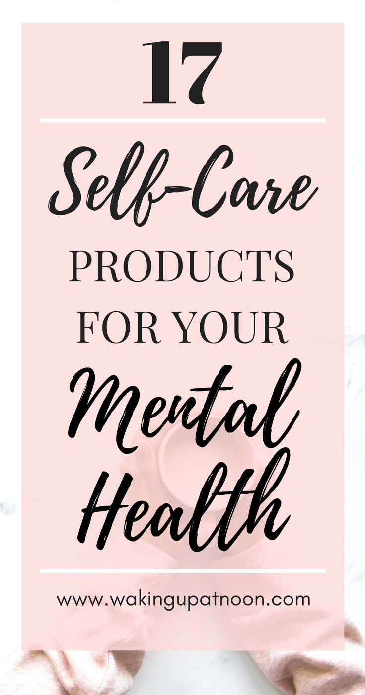 self care products for your mental health, self care, self care routine, self care, selfcare, self-care, self care items, self care products
