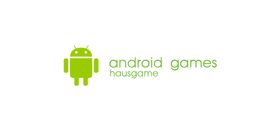Android Games hausgame