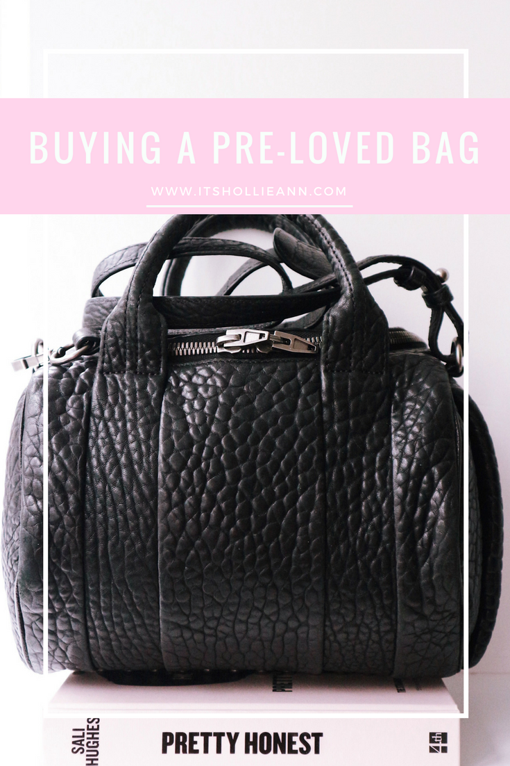 What I Looked For When Buying A Pre-Loved Bag