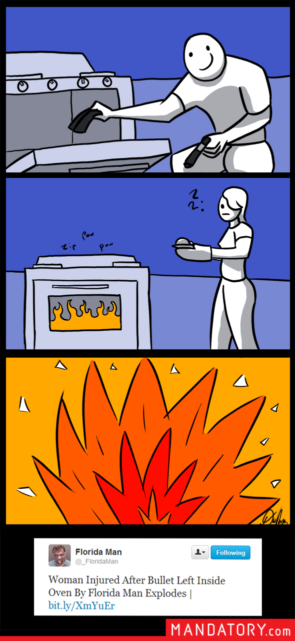 Florida Man comic leaving a bullet in the oven