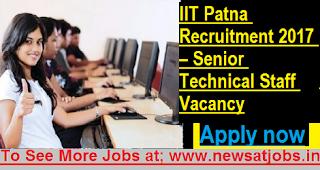 IIT-Patna-Recruitment 2017-Senior-Technical-Staff-Vacancy