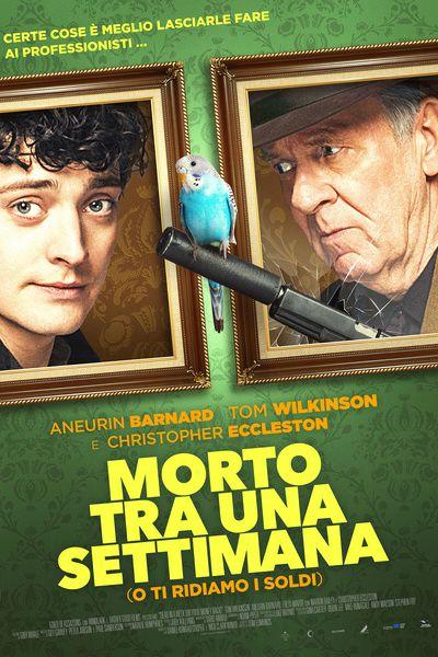 Morto Tra Una Settimana O Ti Ridiamo I Soldi Film