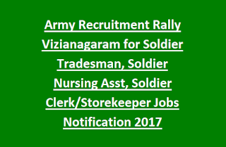 AP Army Recruitment Rally Guntur Vizianagaram for Soldier Tradesman, Soldier Nursing Assistant, Soldier Clerk, Storekeeper Jobs Notification 2017