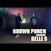 New Video|Brown Punch ft Belle9_Jeje|Watch/Download Now