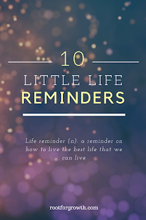 Blog about life reminders and life lessons