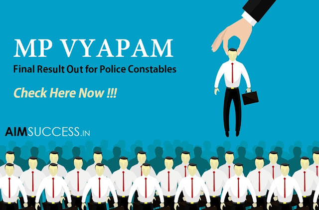 MP Vyapam Final Result Out for Police Constables