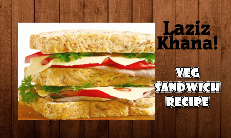 Veg Sandwich Recipe in Roman English - Veg Sandwich Banane ka Tarika