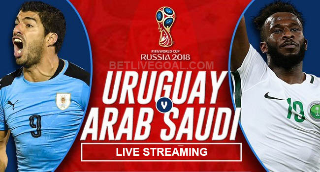 live streaming uruguay vs arab saudi 20 juni 2018