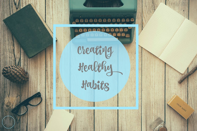 My General Life - Creating Healthy Habits