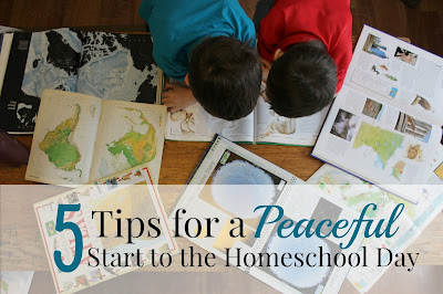 5 Tips for a Peaceful Start to the Homeschool Day