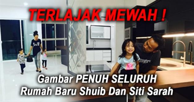 7 FOTO: TERLAWAK MEWAH ! Gambar PENUH SELURUH Rumah Baru Shuib Dan Siti Sarah ! MEWAH !