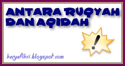 Antara Ruqyah dan Aqidah