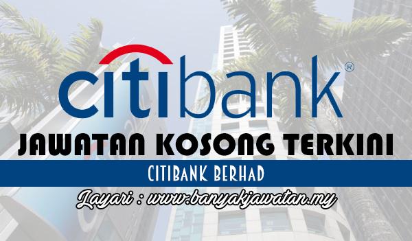 Jawatan Kosong Terkini 2017 di Citibank Berhad