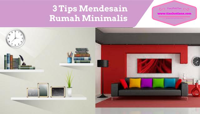 3 Tips Mendesain Rumah Minimalis
