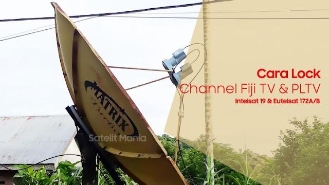 Biss Key Fiji TV Frekuensi dan Cara Tracking Intelsat 19 dan Eutelsat 172 Untuk Nonton Piala Dunia 2018 Rusia