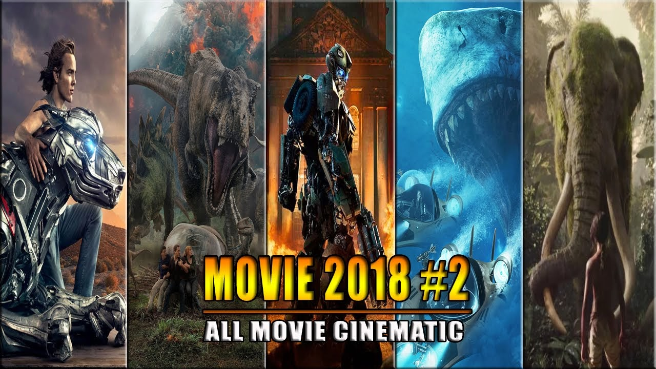 The Best Movies of 2018 - Part 2 | Phim hay 2018