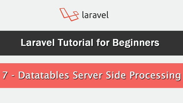 Datatables Server Side Processing in Laravel | Webslesson