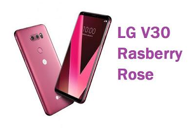LG V30 Plus Warna Raspberry Rose Untuk Cewek Sudah Bisa Dipesan, Harga Dan Speknya ?