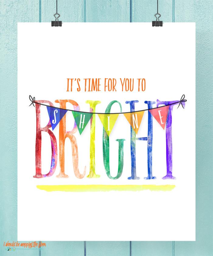 Shine Bright Printable
