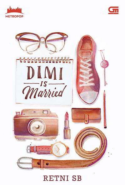 Dimi is Married Penulis: Retni Sb
