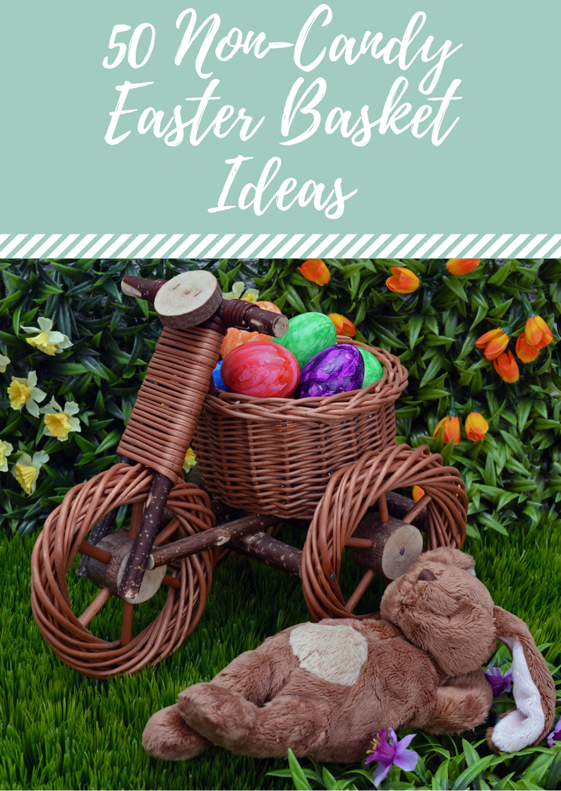 50 Non-Candy Easter Baskets Ideas