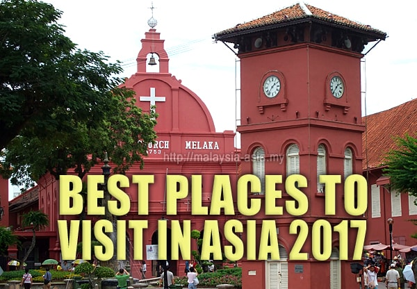 Top Places To Visit in Asia 2017