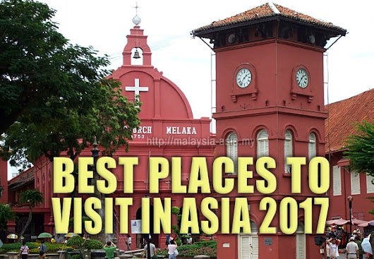 Best Places To Visit in Asia for 2017 by Lonely Planet