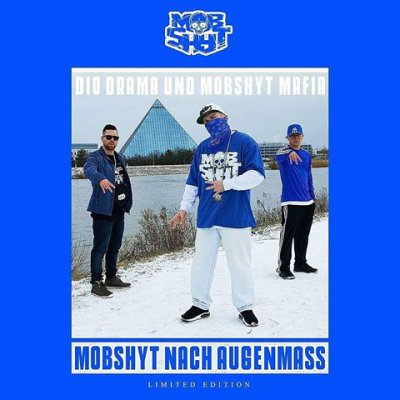Dio Drama & Mobshyt Mafia - Mobshyt Nach Augenmass (Limited Edition) - Album Download, Itunes Cover, Official Cover, Album CD Cover Art, Tracklist