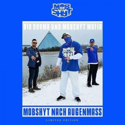 Dio Drama & Mobshyt Mafia - Mobshyt Nach Augenmass (Limited Edition) - Album Download, Itunes Cover, Official Cover, Album CD Cover Art, Tracklist