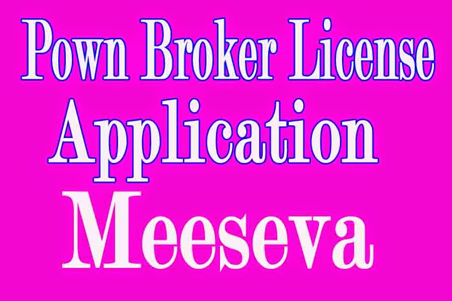 Pawn broker License Application Apply in Meeseva