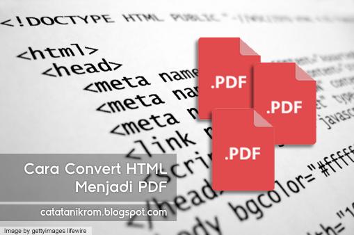 Catatan Ikrom Cara Convert HTML Menjadi PDF